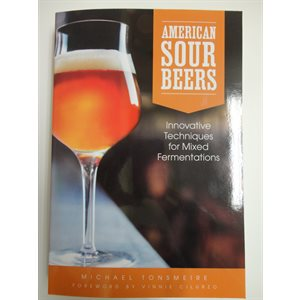 Book -American Sour Beers:Techniques for Mixed Fermentation